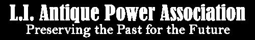 Long Island Antique Power Association